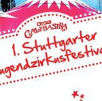 1. Stuttgarter Jugend-Zirkusfestival